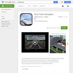 Euro Train Simulator – Applications Android sur Google Play