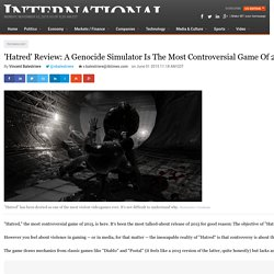 'Hatred' Review: A Genocide Simulator Is The Most Controversial Game Of 2015