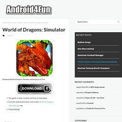 World of Dragons: Simulator Android APK Free Download - Android4Fun