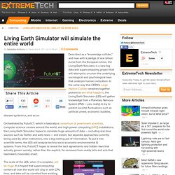 Living Earth Simulator will simulate the entire world