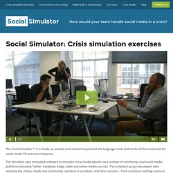 Social Simulator: Crisis simulation exercises - The Social Simulator