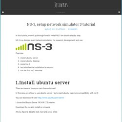 NS-3, setup network simulator 3 tutorial - Jetsways