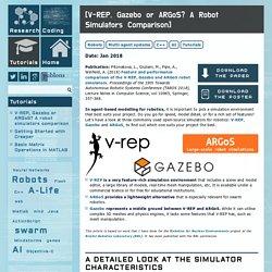 V-REP, Gazebo or ARGoS? A robot simulators comparison