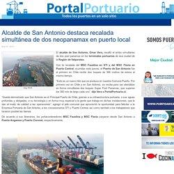 Alcalde de San Antonio destaca recalada simultánea de dos neopanamax en puerto local - Portal Portuario