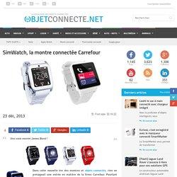SimWatch, la montre connectée Carrefour