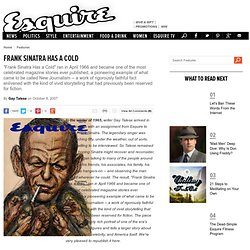 Frank Sinatra Has a Cold - Gay Talese - Best Profile of Sinatra