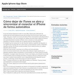 Cómo dejar de iTunes se abra y sincronizar al conectar el iPhone de forma automática - Apple Iphone App Store