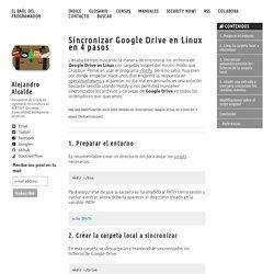 Sincronizar Google Drive en Linux en 4 pasos – El Baúl del programador