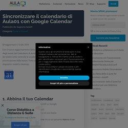 Sincronizzare il calendario di Aula01 con Google Calendar