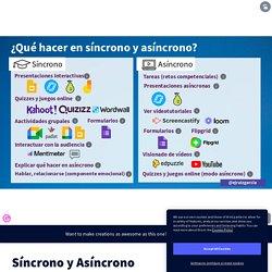 Síncrono y Asíncrono by Eduardo Ruiz on Genially