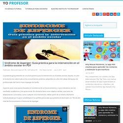 Síndrome de Asperger: Guía práctica para la intervención en el ámbito escolar en PDF