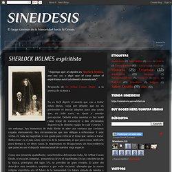 SINEIDESIS: SHERLOCK HOLMES espiritista