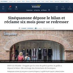Sinéquanone dépose le bilan et réclame six mois pour se redresser