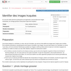 fiches_pedagogiques:sinformersurinternet:identifier-des-images-truquees [Nothing2Hide]