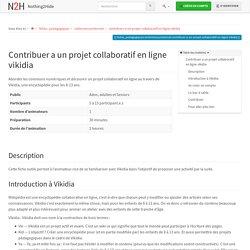 fiches_pedagogiques:sinformersurinternet:contribuer-a-un-projet-collaboratif-en-ligne-vikidia [Nothing2Hide]