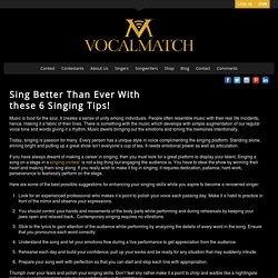 Sing Better Than Ever With these 6 Singing Tips! - VocalMatch
