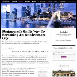 Singapore Is On Its Way To Becoming An Iconic Smart City