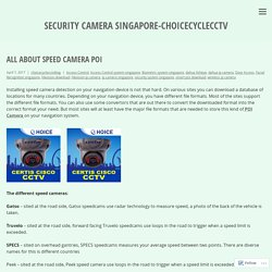 All About Speed Camera POI – security camera singapore-choicecyclecctv