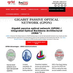 GPON - GIGABIT Passive Optical Network Singapore - GRID Communications