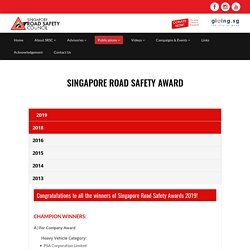 Singapore Road Safety Award, another form of Positive Reinforcement: