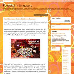 Fengshui In Singapore: Card Davination Tool to Get Divine Direction