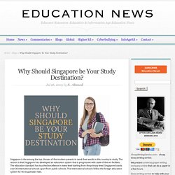 Why Should Singapore be Your Study Destination?