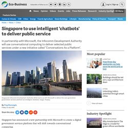 Singapore to use intelligent 'chatbots' to deliver public service