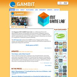 Singapore-MIT GAMBIT Game Lab