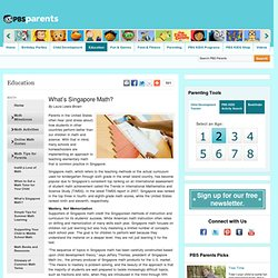 What's Singapore Math? . Math Tips for Parents . Education