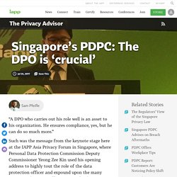 Singapore's PDPC: The DPO is 'crucial'