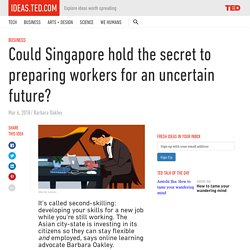 Could Singapore hold the secret to preparing workers for the future?