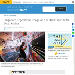 Singapore Repositions Image As a Cultural Hub With Local Artists