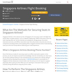Singapore Airlines Flight Booking +1-855-635-3039 Online Seat Reservations