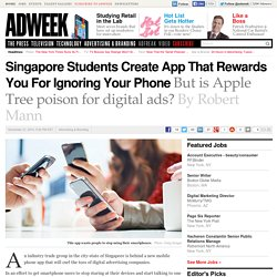 From Singapore, An App That Gets You to Stop Using Your Smartphone