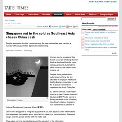 Singapore out in the cold as Southeast Asia chases China cash