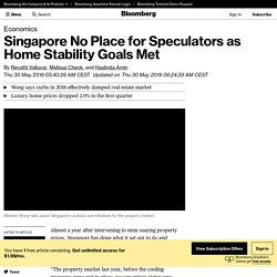 Singapore No Place for Speculators as Home Stability Goals Met - Bloomberg