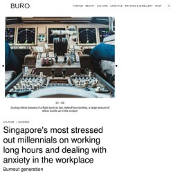 Singapore's most stressed out millennials on working long hours and dealing with anxiety at work