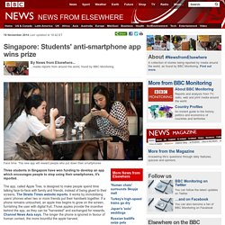 Singapore: Students' anti-smartphone app wins prize