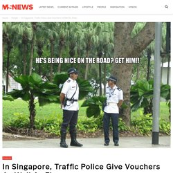 In Singapore, Traffic Police Give Vouchers As Well As Fines