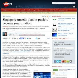 Singapore unveils plan in push to become smart nation
