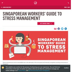 Singaporean Workers' Guide to Stress Management