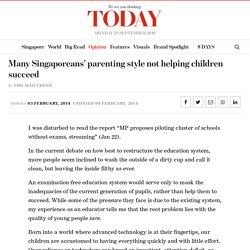 Many Singaporeans' parenting style not helping children succeed - TODAYonline