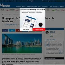 Singapour, le Cinquantenaire pour doper le tourisme