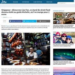 Singapour : découvrez Liao Fan, ce stand de street-food devenu étoilé au guide Michelin, où l'on mange pour 2 euros