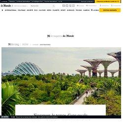 Singapour, le temps d'une escale