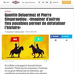 Quentin Deluermoz etPierre Singaravélou: «Imaginer d'autres fins possibles permet dedéfataliser l'histoire»