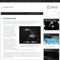 The singing comet