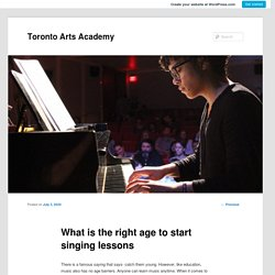 What is the right age to start singing lessons
