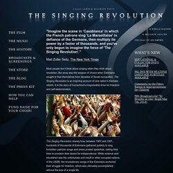 The Singing Revolution, a documentary film