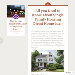 All you Need to Know About Single Family Housing Direct Home Loan